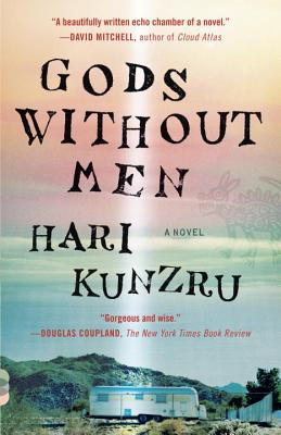 Gods Without Men By Kunzru, Hari