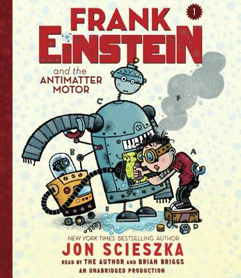 [CD] Frank Einstein and the Antimatter Motor By Scieszka, Jon