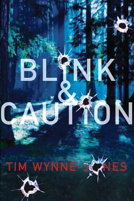 Blink & Caution By Wynne-Jones, Tim